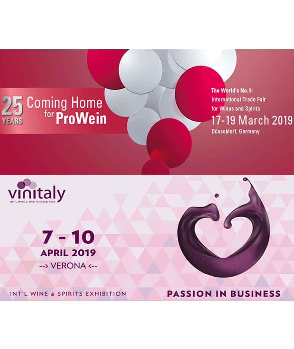 Come and visit us at the most important wine fairs. ProWein Hall 16 Stand J32 - Vinitaly  Hall 05 Stand F05